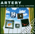 Artery - Into The Garden cd musicale di ARTERY