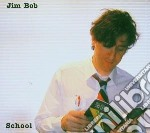 Jim Bob - School cd musicale di Jim Bob