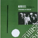 CD - MOBILES - DROWNING IN BERLIN - THE BEST OF cd musicale di MOBILES