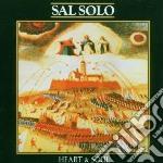 Solo, Sal - Heart & Soul cd musicale di Sal Solo