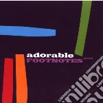 Adorable - Footnotes - Best Of 92-94 cd musicale di ADORABLE