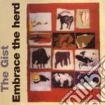 EMBRACE THE HERD                          cd musicale di GIST