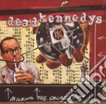 Dead Kennedys - Milking The Sacred Cow:the Best Of cd musicale di Kennedys Dead