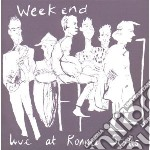 Weekend - Live At Ronnie Scotts cd musicale di WEEKEND