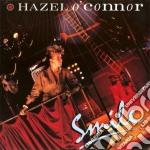 SMILE                                     cd musicale di Hazel O'connor