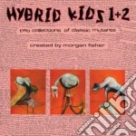 HYBRID KIDS / CLAWS                       cd musicale di Kids Hybrid