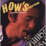 HOW EVERYTHING - LIVE AT BUDOKAN          cd musicale di Sadao Watanabe