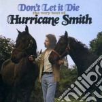 DON'T LET IT DIE                          cd musicale di Hurricane Smith