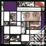 MICK AND CAROLINE                         cd musicale di Quarter Latin