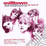 BEST OF                                   cd musicale di Brothers Milltown
