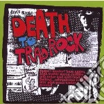 DEATH TO TRAD ROCK                        cd musicale di Artisti Vari
