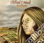 Clifford T. Ward - Escalator cd musicale di Clifford t. Ward