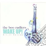 Wake up! cd musicale di Radleys Boo
