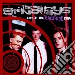 Sting-rays - Live At The Klub Foot 1984 cd musicale di STING-RAYS
