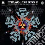 This is the day... thisis tho hour... th cd musicale di Pop will eat itself