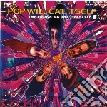 The looks or the lifesty cd musicale di Pop will eat itself