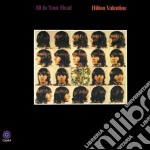 ALL IN YOUR HEAD                          cd musicale di Hilton Valentine
