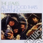 All the good that's happening cd musicale di The Leaves
