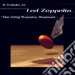 TRIBUTE TO LED ZEPPELIN                   cd musicale di Artisti Vari