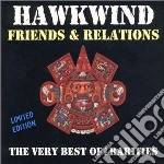 VERY BEST OF FRIENDS & R                  cd musicale di HAWKWIND
