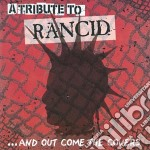 TRIBUTE TO RANCID                         cd musicale di Artisti Vari