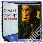 ONE EYED JACKS                            cd musicale di SPEAR OF DESTINY