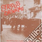 The revolution starts at cd musicale di Drinking Serious