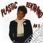 Plastic Bertrand - An 1 cd musicale di Plastic Bertrand