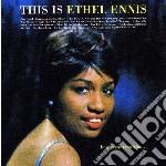 THIS IS ETHEL ENNIS                       cd musicale di Ethel Ennis
