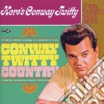 Conway Twitty - Conway Twitty Country/here's Conway Twit cd musicale di Twitty Conway