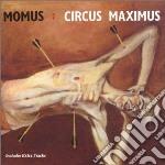 Momus - Circus Maximus cd musicale di MOMUS