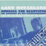 Mcfarland, Gary - America The Beautiful/does The Sun Reall cd musicale di Gary Mcfarland