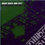 CD - GREEN, GRANT - IRON CITY! cd musicale di Grant Green