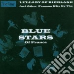 LULLABY OF BROADWAY cd musicale di BLUES STARS OF FRANC