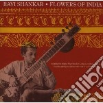 Shankar, Ravi - Flowers Of India cd musicale di Ravi Shankar
