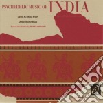 PSYCHEDELIC MUSIC OF INDIA                cd musicale di AKBAR KHAN/VILAYAT K