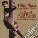 Nino Rota - Fellini Masterpieces: La Strada / Le Notti Di Cabiria cd musicale di Nino Rota