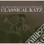 Hamilton Quintet/kaz - Classical Katz cd musicale di Quintet/kaz Hamilton