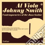 CONTEMPORARIES OF THE JAZZ GUITAR         cd musicale di VIOLA AL/SMITH JOH