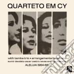 Quarteto Em Cy - Aleluia 1964-66 cd musicale di QUARTETO EM CY