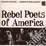 Patchen, K/ferlinghe - Rebel Poets Of America cd musicale di K/ferlinghe Patchen