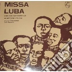 Troubadours Du Roi B - Missa Luba cd musicale di TROUBADOURS DU ROI BAUDOEN