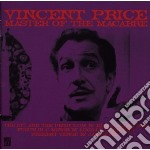 Price, Vincent - Master Of The Macabre cd musicale di Vincent Price