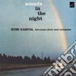 SOUNDS IN THE NIGHT                       cd musicale di Russ Garcia