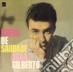 Gilberto, Joao - Chega De Saudade cd musicale di Joao Gilberto