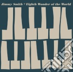 Eighth wonder of the world cd musicale di Jimmy Smith