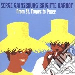 From st. tropez to paree cd musicale di S/bardot Gainsbourg