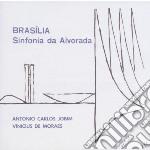 Antonio Carlos Jobim / Vinicius De Moraes - Brasilia - Sinfonia Da Alvorada cd musicale di A.c./de moraes Jobi