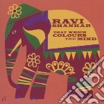 Ravi Shankar - That Which Colours The Mind cd musicale di Shankar