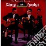 Sabicas And Escudero - Fantastic Guitars Of cd musicale di Sabicas and escudero